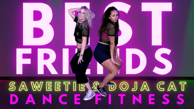 Best Friends by Saweetie and Doja Cat for JAM Dance Fitness