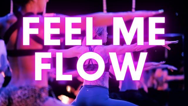 Feel Me FLOW (Vibin' HIgh)