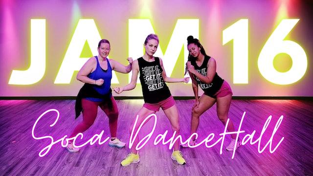 JAM 16: SOCA/Dancehall Party
