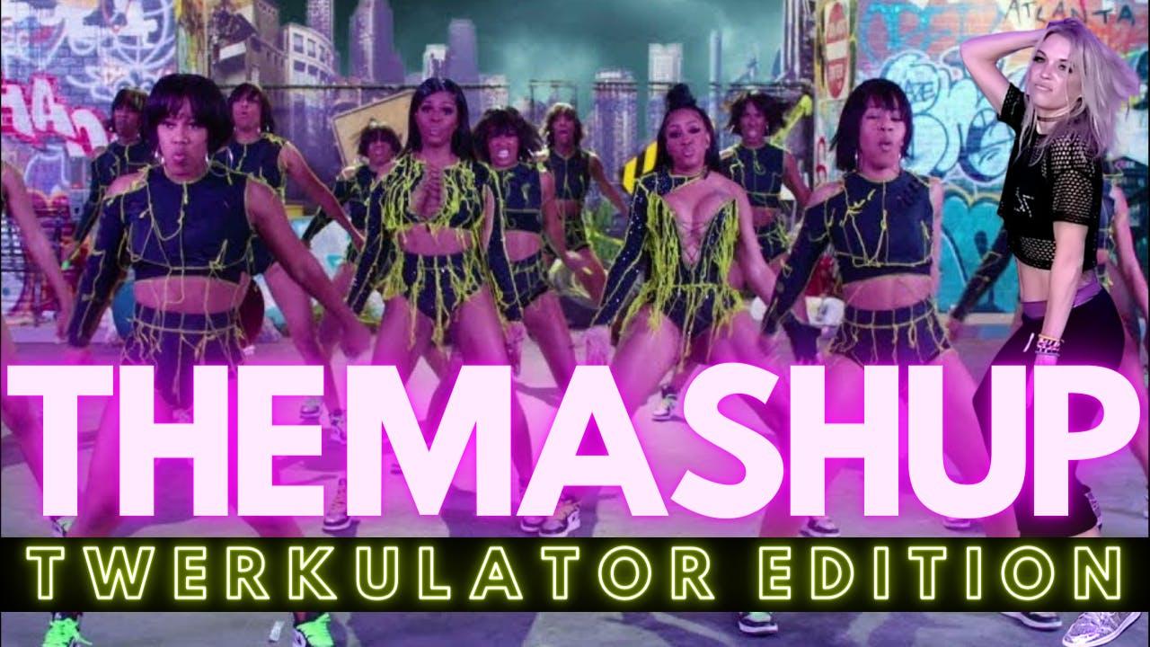 THE MASHUP: Twerkulator Edition