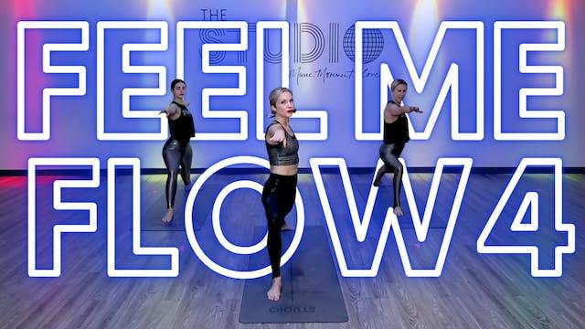 Feel Me FLOW 4: Open Hips, Open Mind