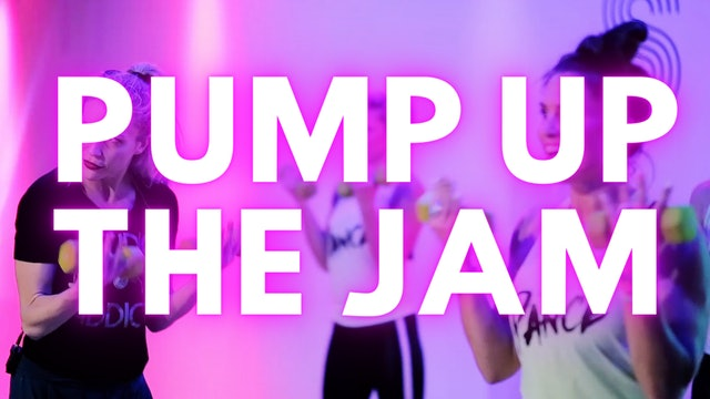 PUMP UP THE JAM (Fierce & Fun)