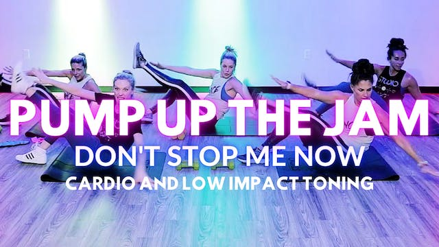 Pump Up The JAM:  Don't Stop Me Now