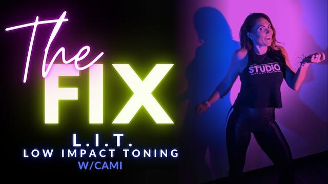 The Fix 1/22: LIT w/ Cami
