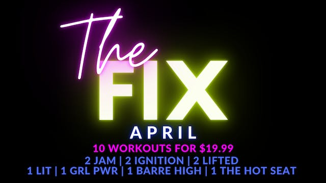 The FIX April Package