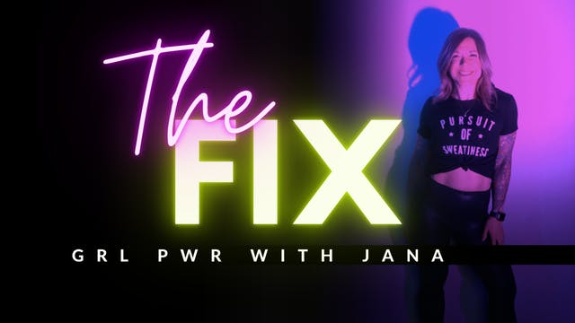 The Fix 11/6: GRL PWR w/Jana