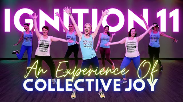 IGNITION 11: Collective Joy