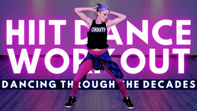 Quick Cardio HIIT Dance - Dancing Through the Decades