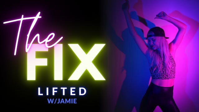 The Fix 12/2: LIFTED w/ Jamie
