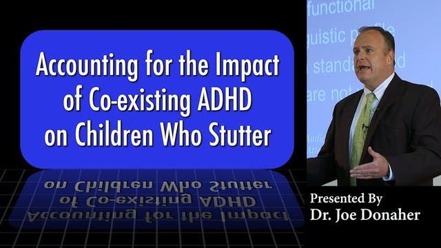 ADHD and Children Who Stutter (#6700)