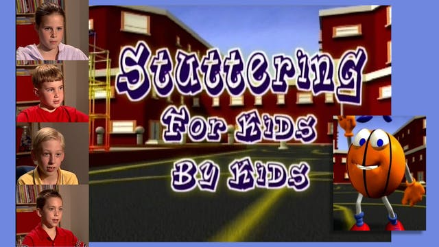 Stuttering: For Kids, By Kids  - ENGLISH (#9182)