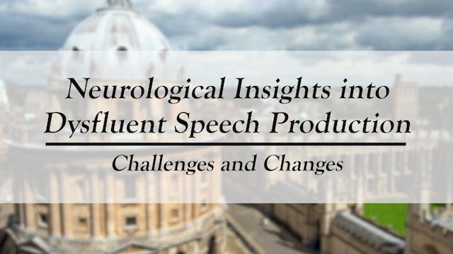 Neurological Insights into Disfluent Speech Production: Challenges and Changes