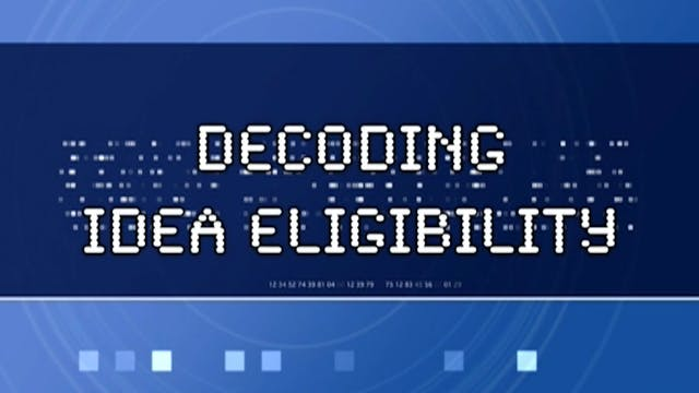 Decoding IDEA Eligibility (#6100)