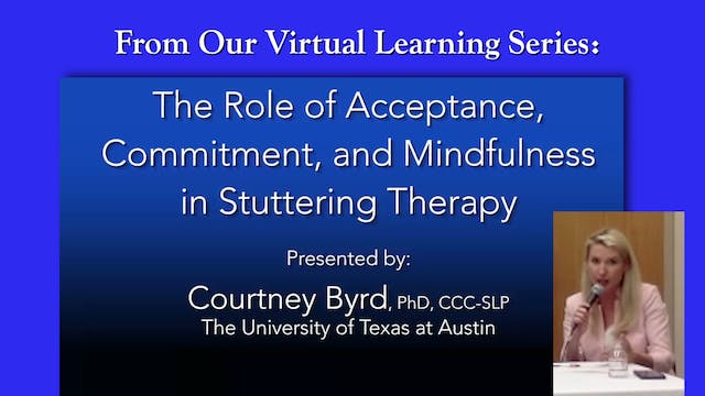 The Role of Acceptance, Commitment, & Mindfulness