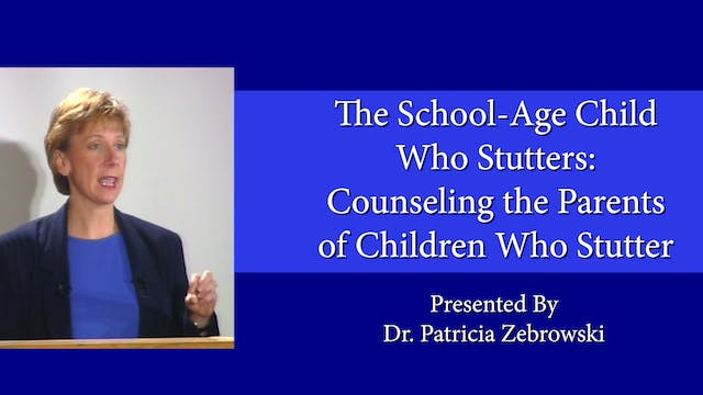 Counseling the Parents of Children Who Stutter (#9090)