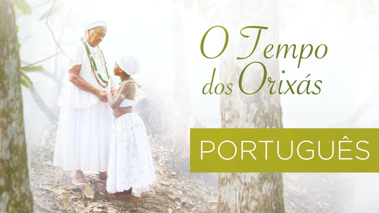 O Tempo dos Orixás - Português