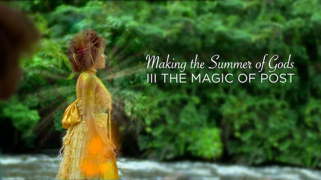 Making the Summer of Gods: III The Magic of Post