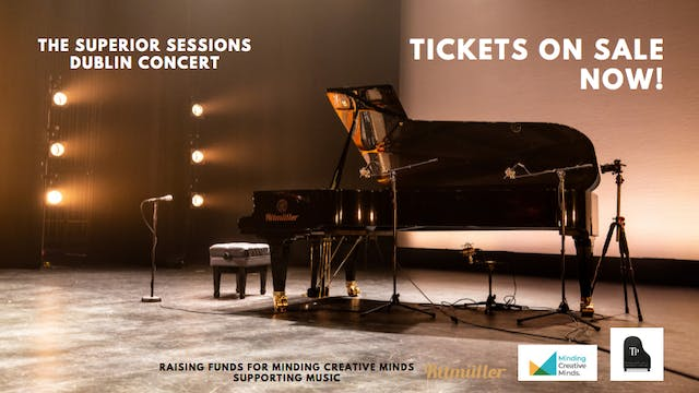 The Superior Sessions - Bord Gáis Energy Theatre