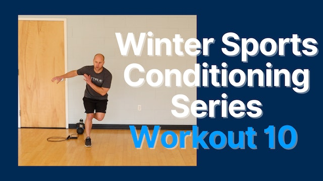 Winter Sports Conditioning Series - Session 10