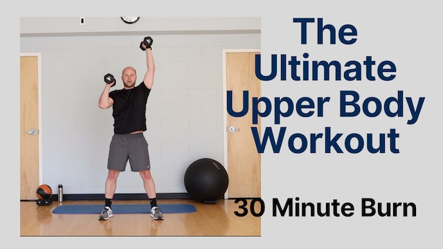 The Ultimate Upper Body Workout