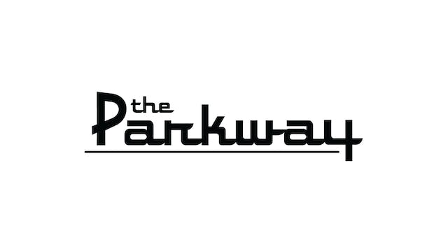 BILL CUNNINGHAM for The Parkway Theater