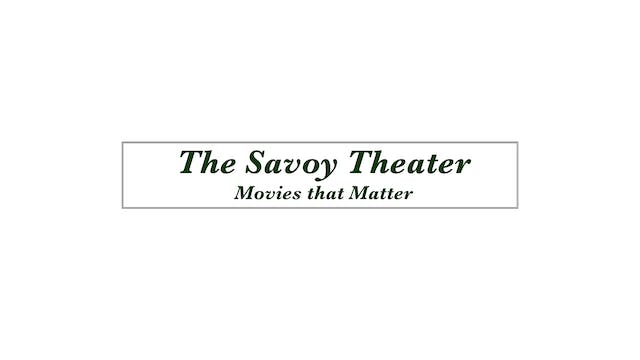 BILL CUNNINGHAM for The Savoy Theater