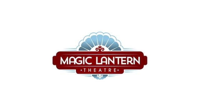 BILL CUNNINGHAM for Magic Lantern Theatre