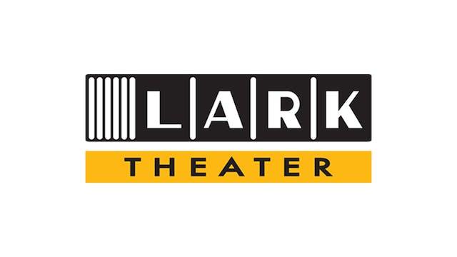 BILL CUNNINGHAM for Lark Theater