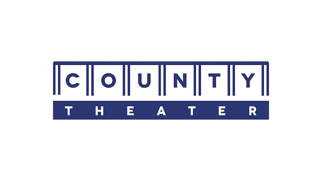 BILL CUNNINGHAM for County Theater