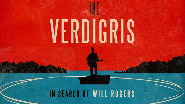 The Verdigris: In Search of Will Rogers