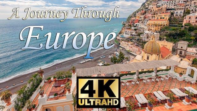 4K A Journey Through Europe