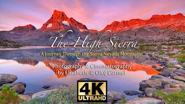 The High Sierra in 4K