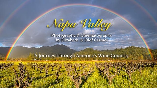 The Napa Valley, A Journey through America's Wine Country  in HD 1080p
