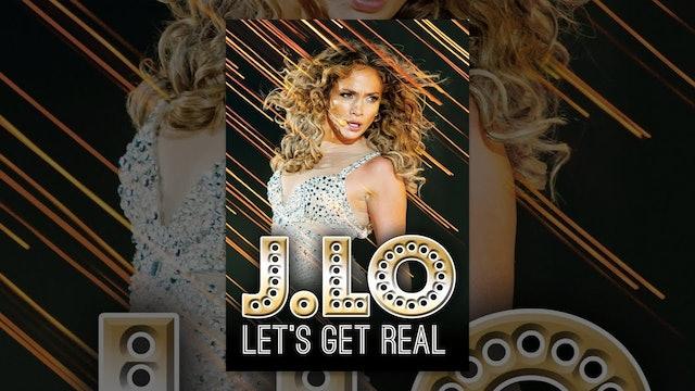 J. Lo Let's Get Real