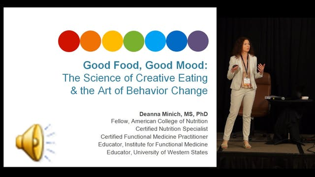 Good Food, Good Mood: Deanna Minich, MS, PhD, FACN, CNS