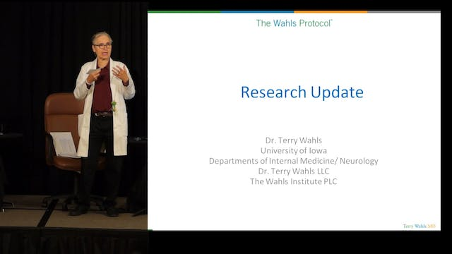 Research Update, Terry Wahls MD