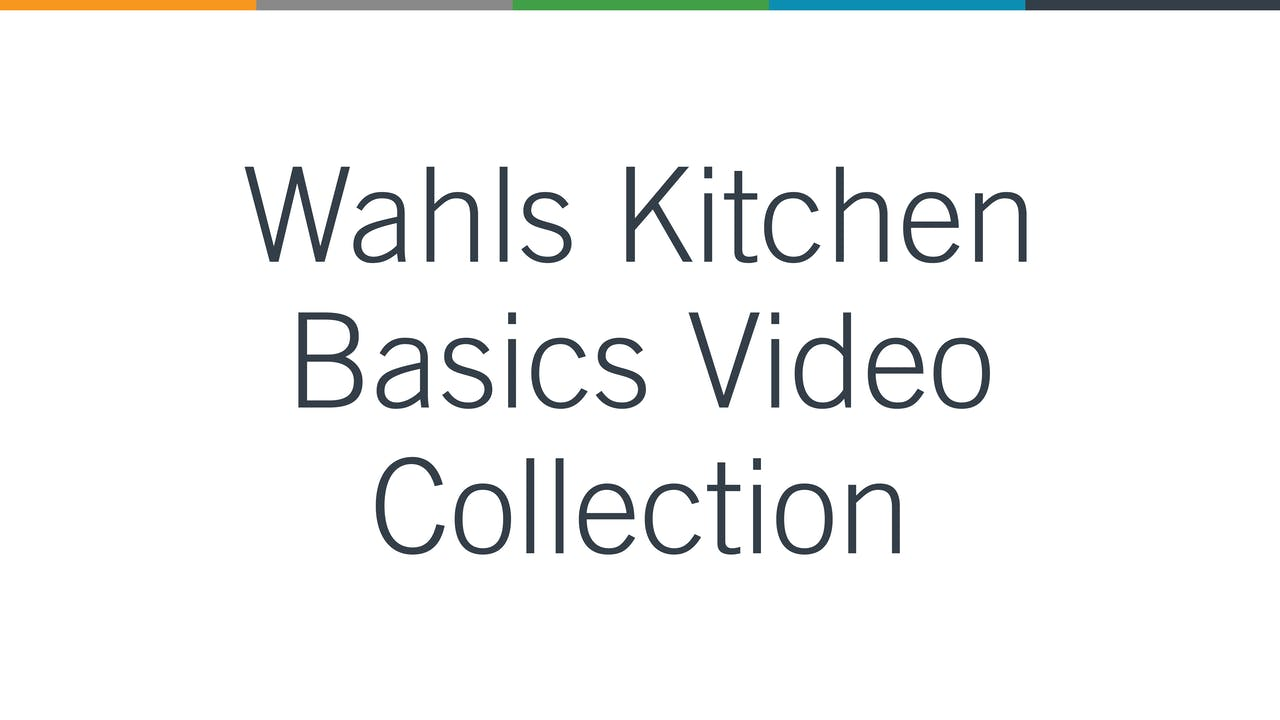 Wahls Kitchen Basics Video Collection