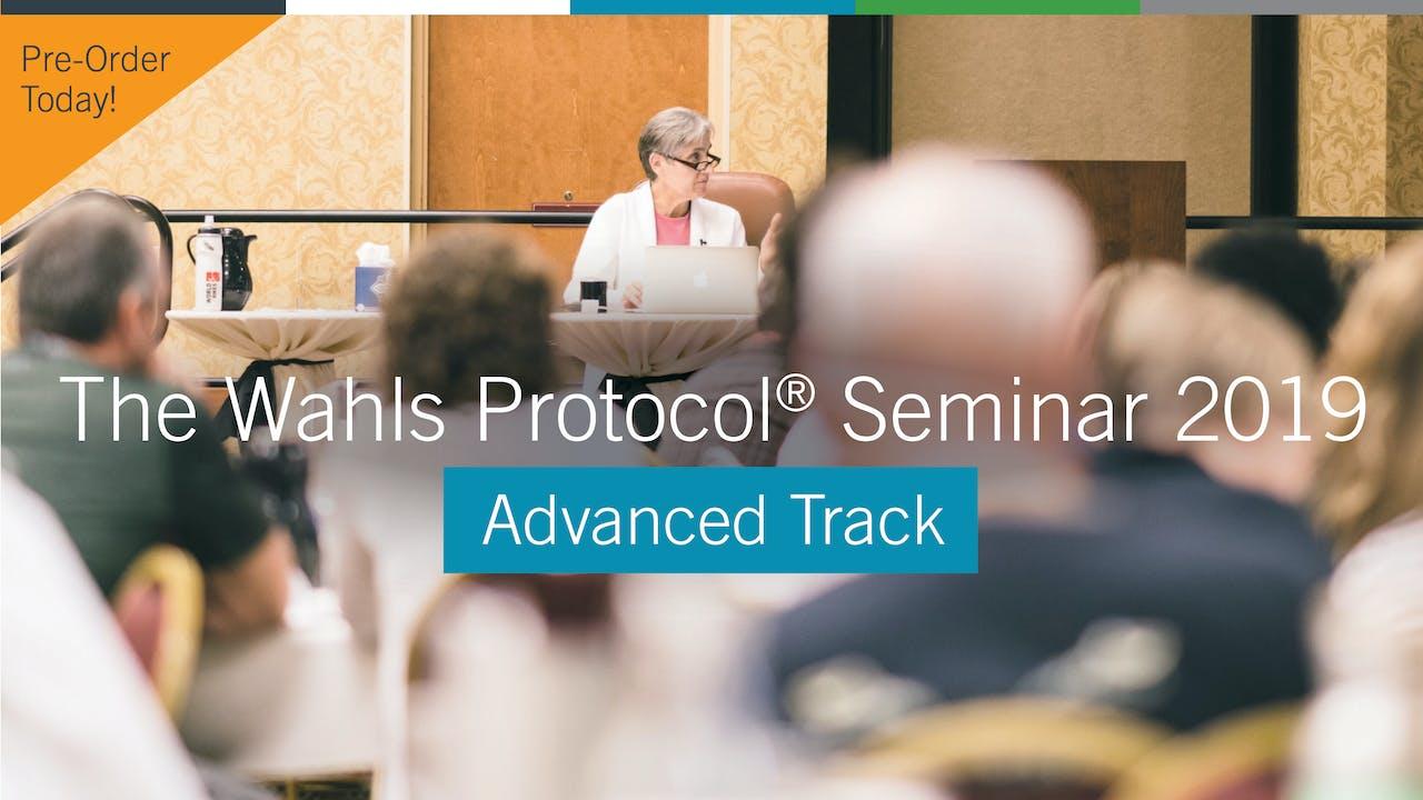 PRE-ORDER The Wahls Protocol Seminar 2019 Advanced