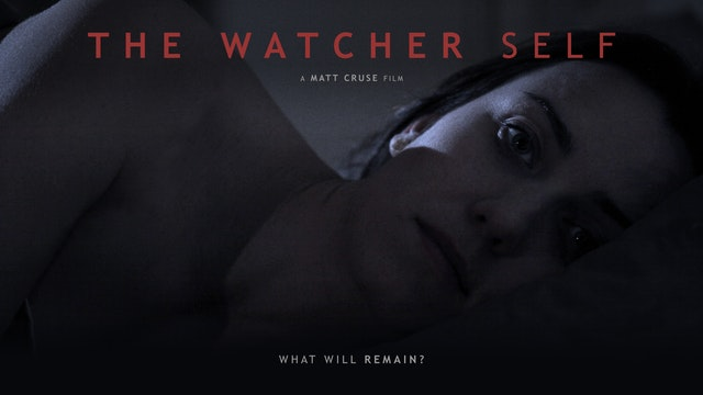 The Watcher Self