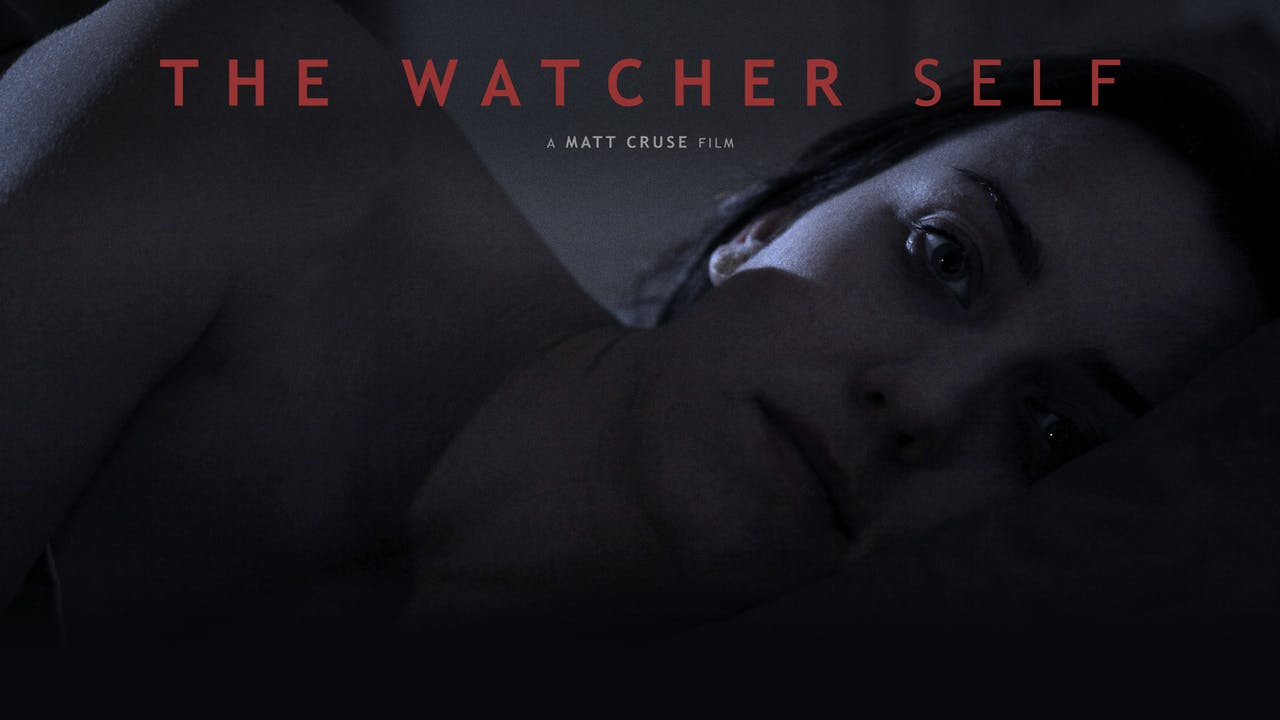 The Watcher Self