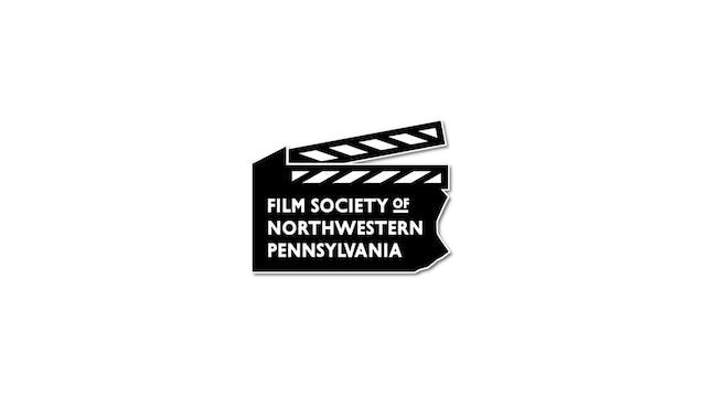 The Whistlers for Film Society of N. Pennsylvania