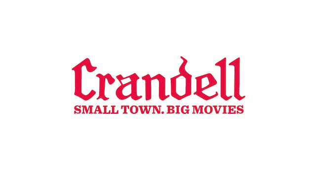 The Whistlers for Crandell Theatre