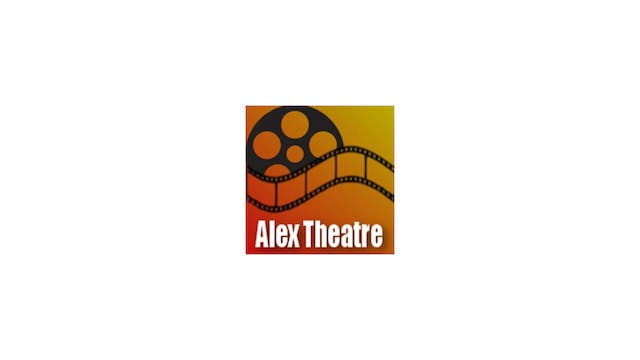 The Whistlers for Alex Theatre