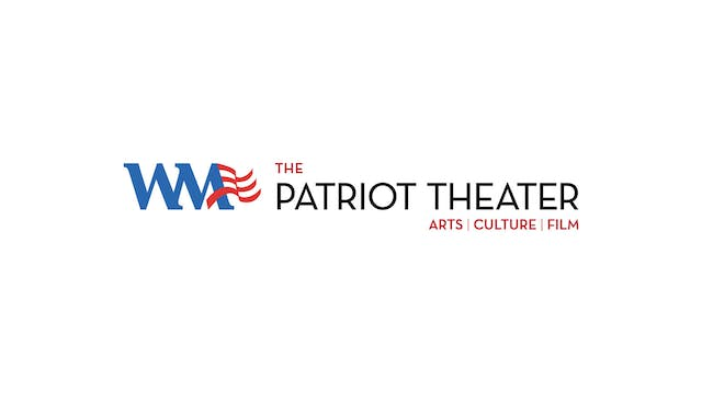 The Whistlers for Patriot Theater