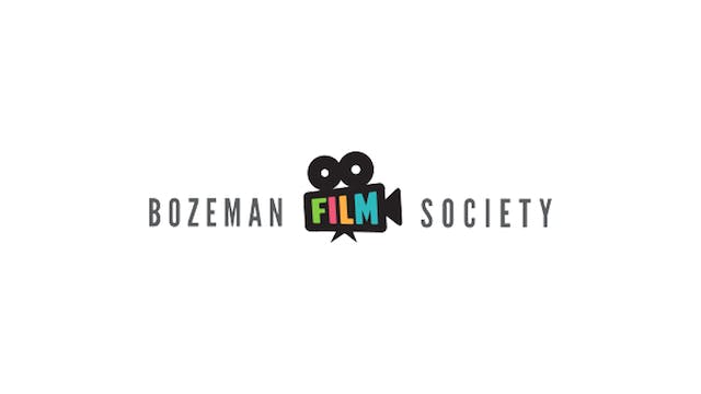 The Whistlers for Bozeman Film Society
