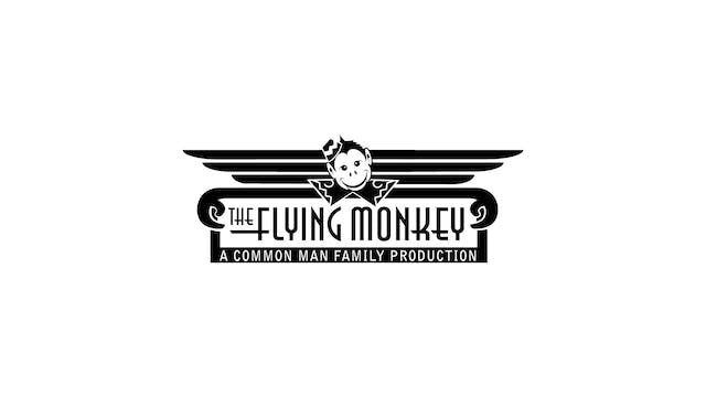 The Whistlers for Flying Monkey