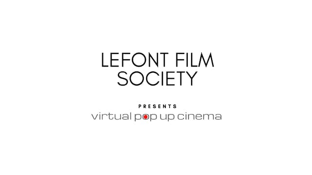 The Whistlers for Lefont Film Society