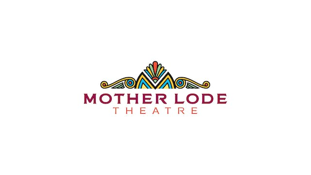 The Whistlers for Mother Lode Theatre