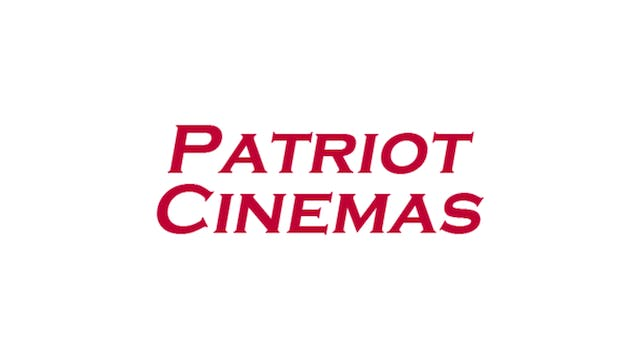 The Whistlers for Patriot Cinemas