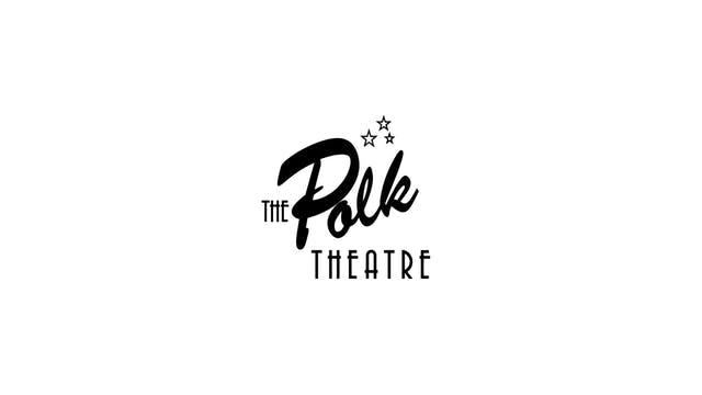 The Whistlers for Polk Theatre